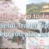 Useful travel tips for Japan, and how to plan your itinerary better