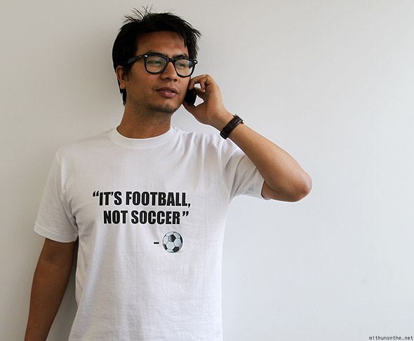 Loi Its Football Not Soccer t-shirt Mithun full
