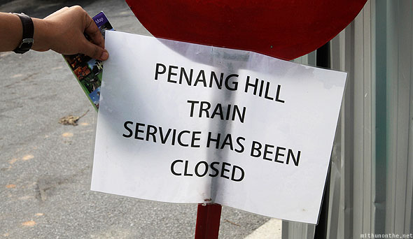 Penang Hill tram ride closed sign