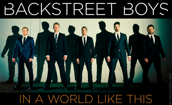 Backstreet Boys - 'In A World Like This' album review